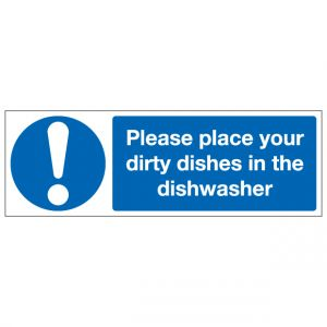 Please Place Your Dirty Dishes In The Dishwasher