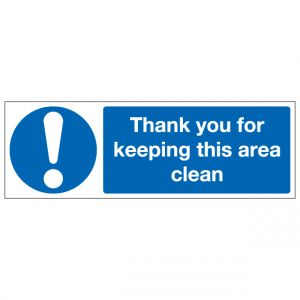 Thank You For Keeping This Area Clean