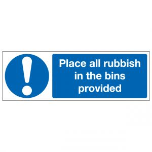 Place All Rubbish In The Bins Provided