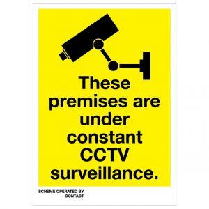 These Premises Are Under Constant CCTV Surveillance