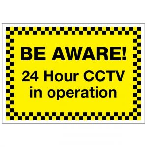 Be Aware 24 Hour CCTV In Operation