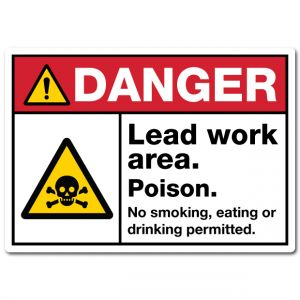 Danger Lead Work Area Poison No Smoking Eating Or Drinking Permitted