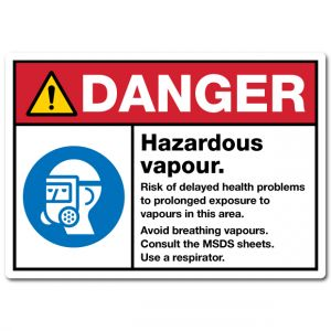 Danger Hazardous Vapour Risk Of Delayed Health Problems To Prolonged Exposure To Vapours In This Area Avoid Breathing Vapours Consult The MSDS Sheets Use A Respirator