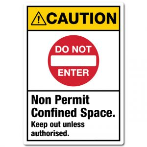 Caution Non Permit Confined Space Keep Out Unless Authorised
