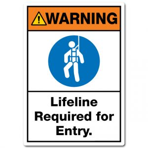Warning Lifeline Required For Entry