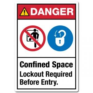 Danger Confined Space Lockout Required Before Entry