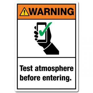 Warning Test Atmosphere Before Entering