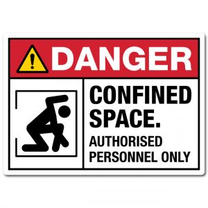 Danger Confined Space Authorised Personnel Only