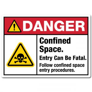 Danger Confined Space Entry Can Be Fatal Follow Confined Space Entry Procedures