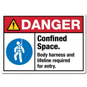 Danger Confined Space Body Harness And Lifeline Required For Entry