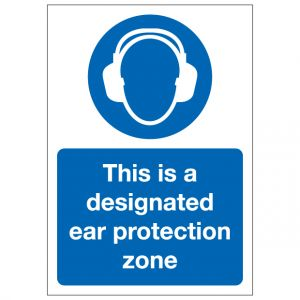 This Is A Designated Ear Protection Zone
