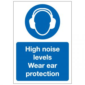 High Noise Levels Wear Ear Protection