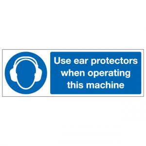 Use Ear Protectors When Operating This Machine