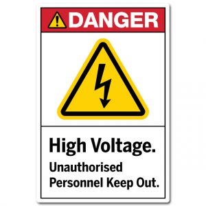 High Voltage Unauthorised Personnel Keep Out