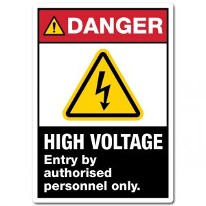Danger Hazardous Voltage Entry By Authorised Personnel Only