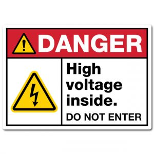 Danger High Voltage Inside Do Not Enter