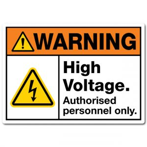 Warning High Voltage Authorised Personnel Only