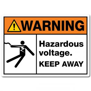 Warning Hazardous Voltage Keep Away