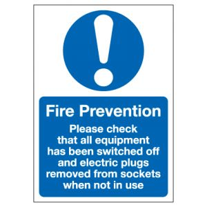 Fire Prevention Please Check That All Equipment Has Been Switched Off And Electric Plugs Removed From Sockets When Not In Use