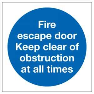 Fire Escape Door Keep Clear Of Obstruction At All Times