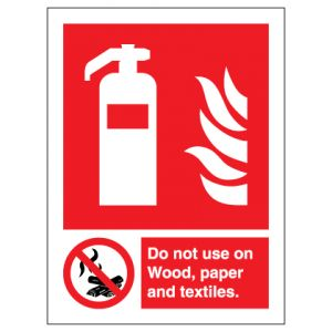 Fire Extinguisher Do Not Use On Wood Paper Textiles