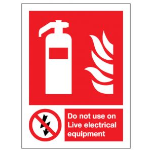 Fire Extinguisher Do Not Use On Live Electrical Equipment