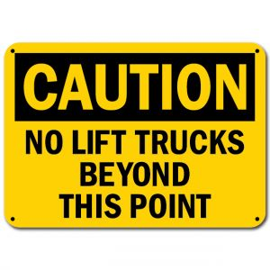 No Lift Trucks Beyond This Point