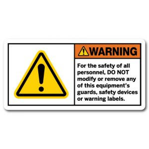For The Safety Of All Personnel Do Not Modify Or Remove Any Of This Equipments Guards Safety Devices Or Warning Labels