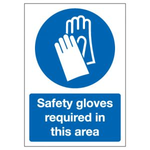 Safety Gloves Required In This Area
