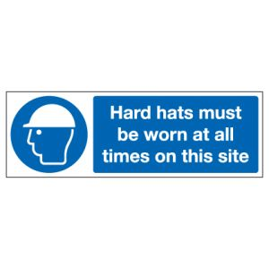 Hard Hats Must Be Worn At All Times On This Site