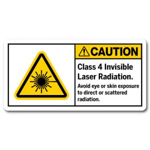 Class 4 Invisible Laser Radiation Avoid Eye Or Skin Exposure To Direct Or Scattered Radiation