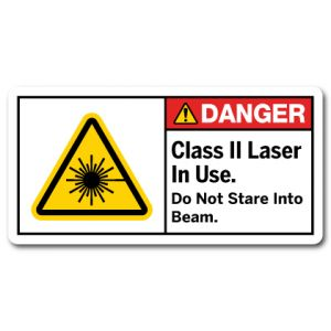 Class 2 Laser In Use Do Not Stare Into Beam