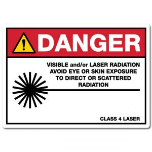 Danger Visible And Or Laser Radiation Avoid Eye Or Skin Exposure To Direct Or Scattered Radiation Class 4 Laser