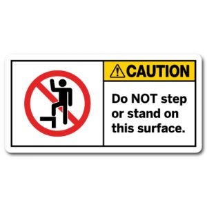 Do Not Step Or Stand On This Surface
