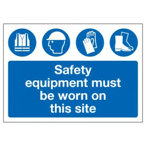 Safety Equipment Must Be Worn On This Site
