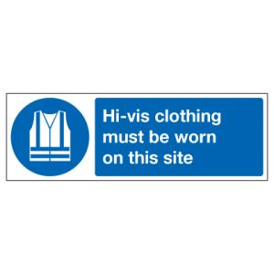 Hi Vis Clothing Must Be Worn On This Site