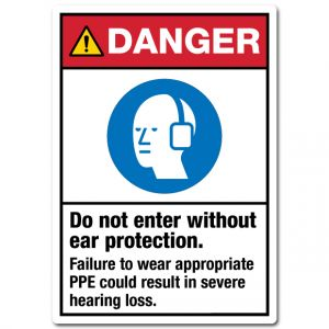 Do Not Enter Without Ear Protection Failure To Wear Appropriate PPE Could Result In Severe Hearing Loss