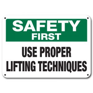 Use Proper Lifting Techniques
