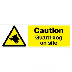 Caution Guard Dog On Site