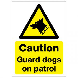Caution Guard Dogs On Patrol