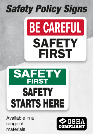 Safety Policy Signs
